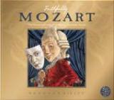 Faithfully Mozart - The Fantastical World of Wolfgang Amadeus Mozart