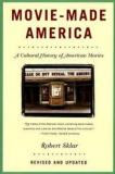 Movie-Made America - A Cultural History of American Movies