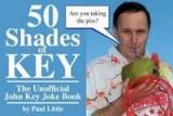 50 Shades Of Key :The Unofficial John Key Joke Book