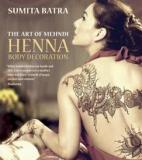 The Art of Mehndi - Henna Body Decoration