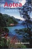Aotea (Great Barrier Island) - A World Of Its Own