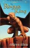 The Rogue King (Rogue King 1)