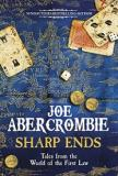 Sharp Ends - Tales from the World of the First Law