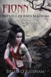 Fionn: The Defence of Rath Bladhma - The Fionn mac Cumhaill Series – Book One