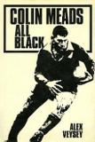 Colin Meads - All Black (Signed copy)