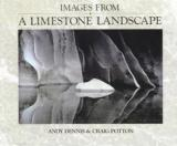 Images from a Limestone Landscape - A Journey into the Punakaiki-Paparoa Region