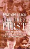 Children First: What we must do - and are not doing - for our children today