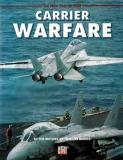 Carrier Warfare - The New Face of War