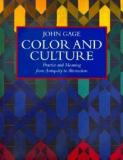 Colour and Culture - Practice and Meaning from Antiquity to Abstraction
