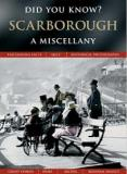 Did You Know? Scarborough - A Miscellany
