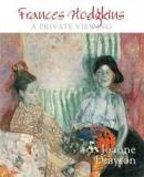 Frances Hodgkins - A Private Viewing