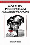 Morality, Prudence, and Nuclear Weapons - Cambridge Studies in Philosophy and Public Policy