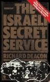 The Israeli Secret Service - The True Story of the World's Most Formidable Intelligence Network