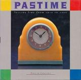 Pastime - Telling Time from 1879 to 1969