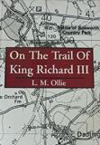 On the Trail of King Richard III
