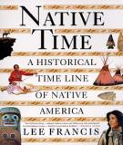 Native Time - A Historical Time Line of Native America