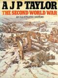 The Second World War - An Illustrated History