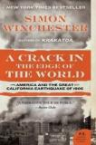 A Crack in the Edge of the World - America and the Great California Earthquake of 1906