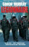 Legionnaire - An Englishman in the French Foreign Legion