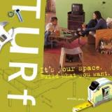 Turf - It's Your Space - Build What You Want
