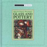 Glass and Pottery - Arts and Crafts Movement - Centuries of Style
