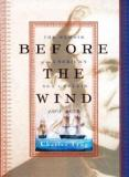 Before the Wind - The Memoir of an American Sea Captain 1808-1833