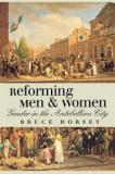 Reforming Men and Women - Gender in the Antebellum City