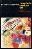 The Oxford Companion To Twentieth Century Art