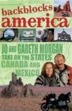 Backblocks America: Jo and Gareth Morgan Take on the States, Canada and Mexico