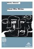 Ghost Who Writes