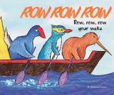Row, Row, Row Your Waka - Hoe, Hoe, Hoea te Waka