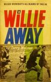 Willie Away - Wilson Whineray's All Blacks of 1963/64