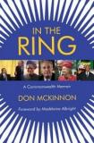 In The Ring - A Commonwealth Memoir