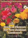 The Ultimate Book of Flowers for New Zealand Gardeners