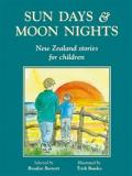 Sun Days and Moon Nights: New Zealand Stories for Children