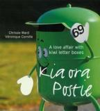 Kia Ora Postie - A Love Affair with Kiwi Letter Boxes