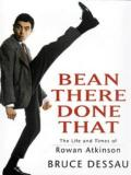 Bean There Done That: The Life and Times of Rowan Atkinson