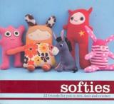 Softies - 22 Friends For You to Sew, Knit and Crotchet