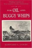 For Oil and Buggy Whips - Whaling Captains of New London County, Connecticut