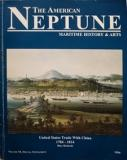 The American Neptune - Maritime History and Arts - United States Trade with China 1784-1814 - Volume 54, Special Supplement 1994