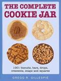 The Complete Cookie Jar - 1001 Biscuits, Bars, Drops, Crescents, Snaps and Squares