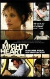 A Mighty Heart - The Brave Life and Death of My Husband, Danny Pearl