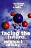 Facing the Future - The Case for Science