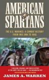 American Spartans - The US Marines - A Combat History from Iwo Jima to Iraq