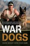 War Dogs - An Australian and his Dog go to War in Afghanistan