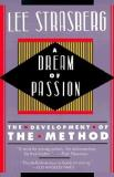 A Dream of Passion - The Development of The Method