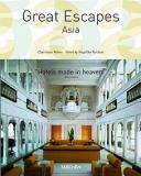 Great Escapes - Asia