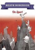 Heath Robinson On Sport