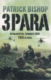 3 Para - Afghanistan, Summer 2006 - This is War