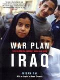War Plan Iraq - Ten Reasons Against War on Iraq